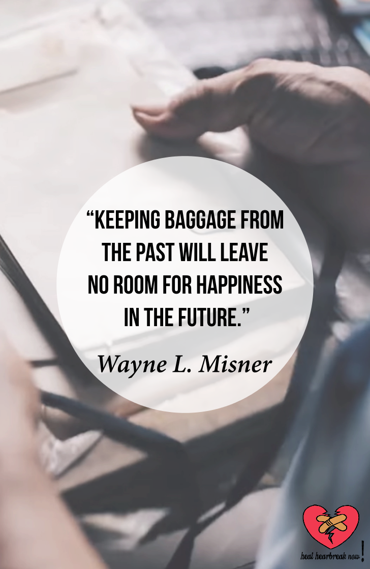 Keeping Baggage from Your Past Relationship | From Heal Heartbreak Now!
