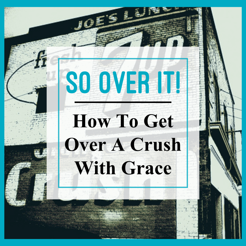 how to get over your crush fast