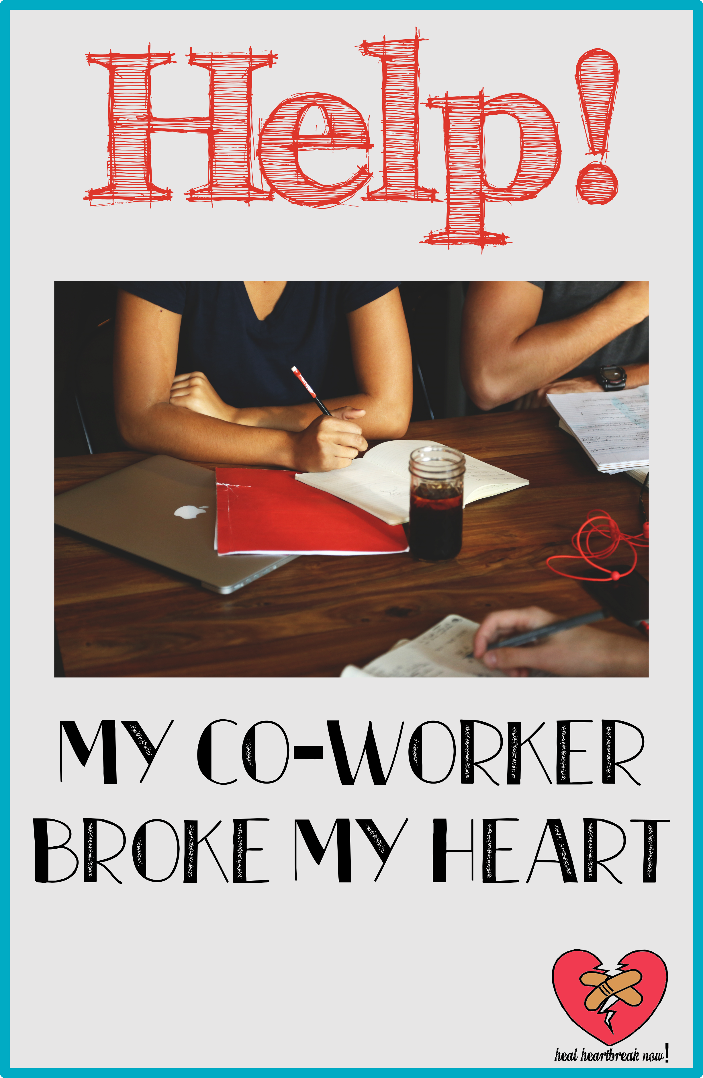 My Co-Worker Broke My Heart | Learn what you should do if your office romance goes sour from Heal Heartbreak Now!.